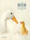 Mom, I&#39;m a Lucky Duck (eBook)